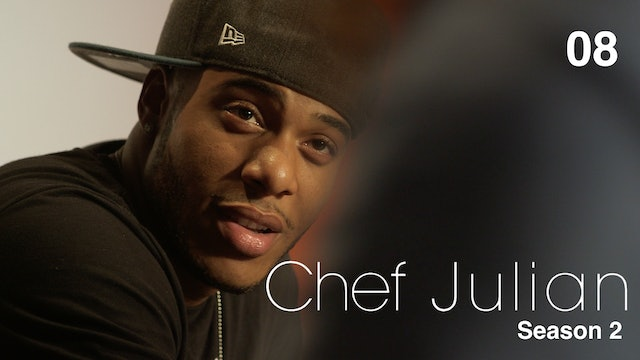CHEF JULIAN | Episode 8 of 10 | S2