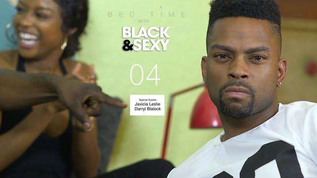 104 | BEDTIME w/BLACK&SEXY [Guests: J...