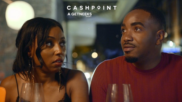 CASHPOINT | A Getneeks Short