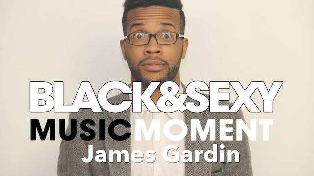 MUSIC MOMENT | James Gardin
