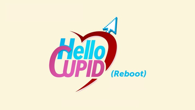 Hello Cupid Reboot