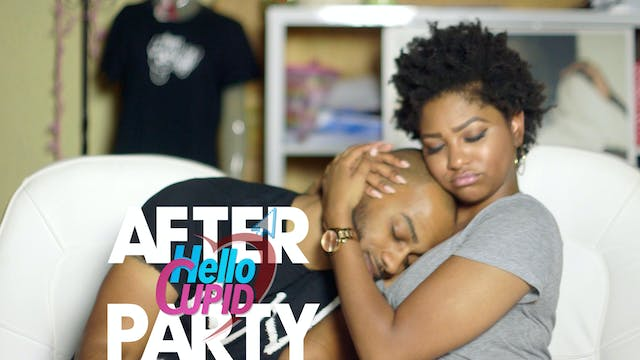 THE AFTER PARTY | HELLO CUPID REBOOT 310