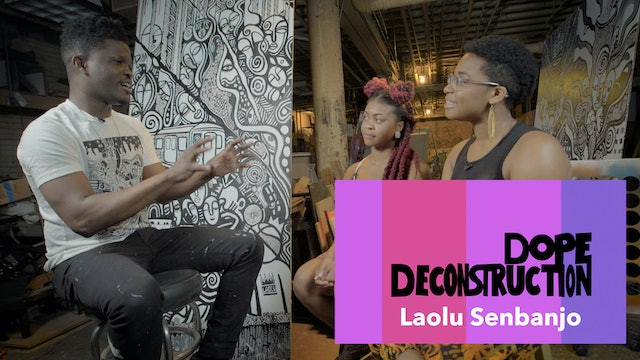 03 | Dope Deconstruction | Laolu Senbanjo