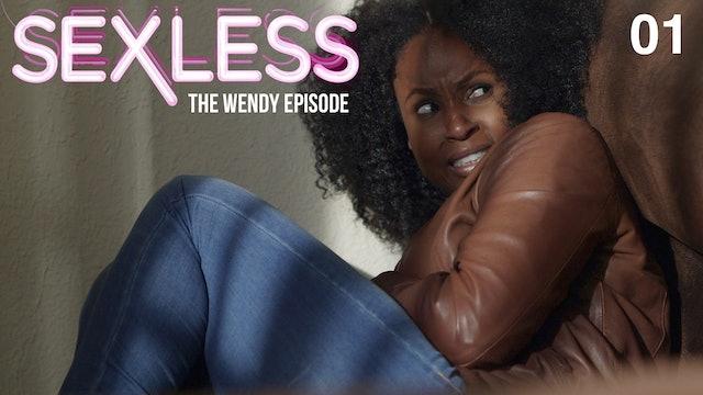 SEXLESS   Season 3