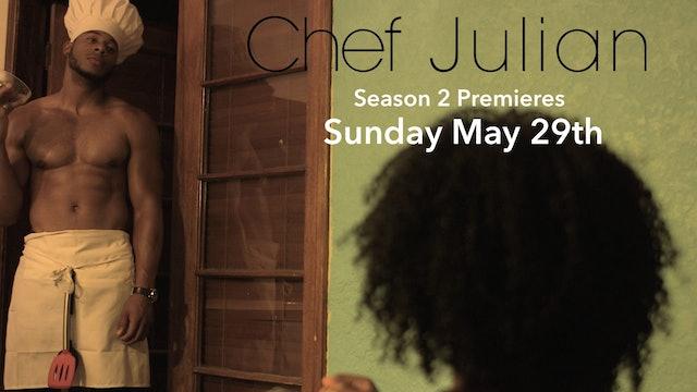 CHEF JULIAN | Season 2 Promo #1