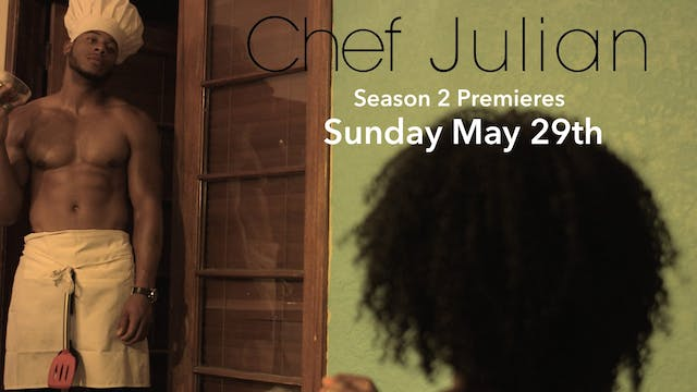 CHEF JULIAN | Season 2 Promo #1