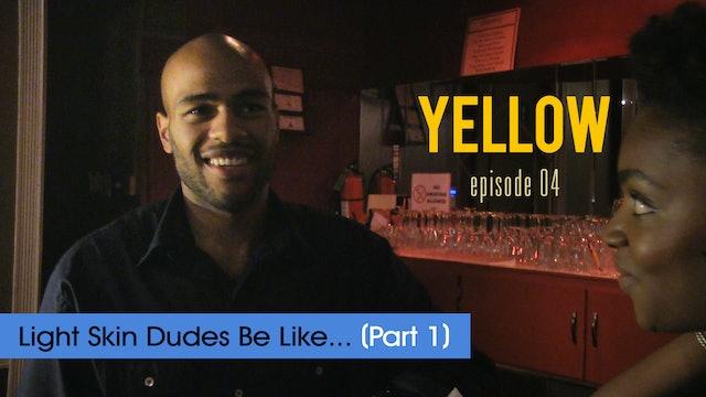 YELLOW | EP 04