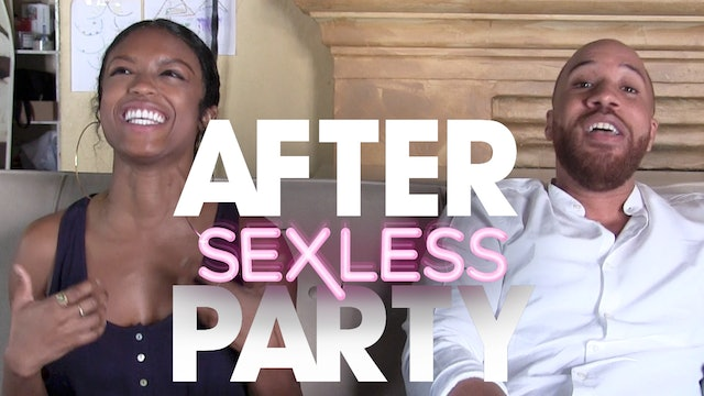 THE AFTER PARTY | SEXLESS 303