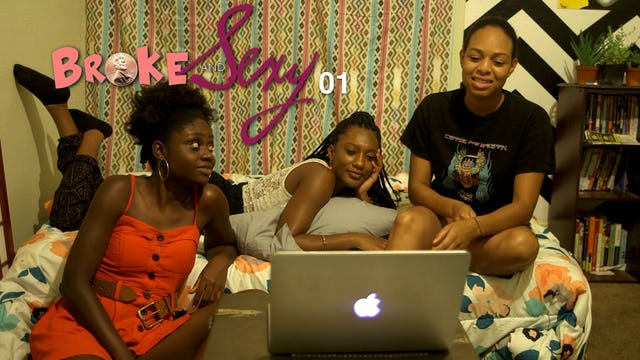 01   BROKE & SEXY   [Series Premiere]
