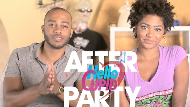 THE AFTER PARTY I HELLO CUPID REBOOT 304