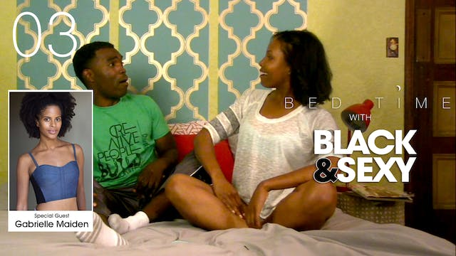 103 | BEDTIME with BLACK&SEXY [Guest:...
