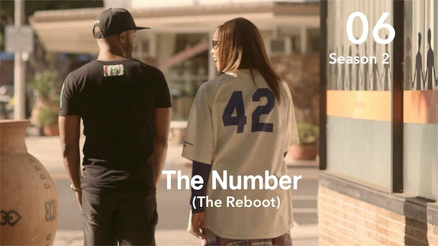 THE NUMBER REBOOT  | Season 2 | Ep 06