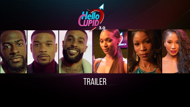 HELLO CUPID 3.0 | TRAILER (no music?)