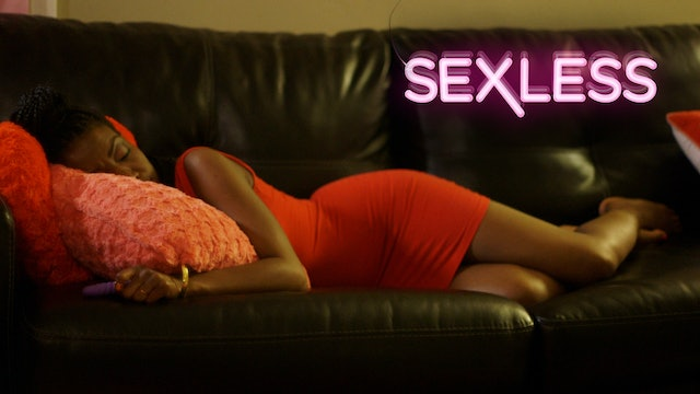 SEXLESS | Season 1