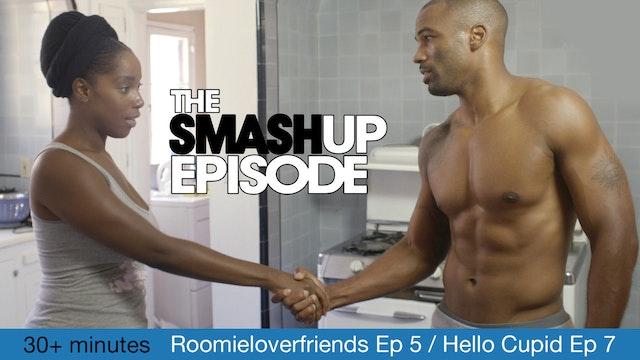 The SMASH Up Episode    Episode 5 of 9