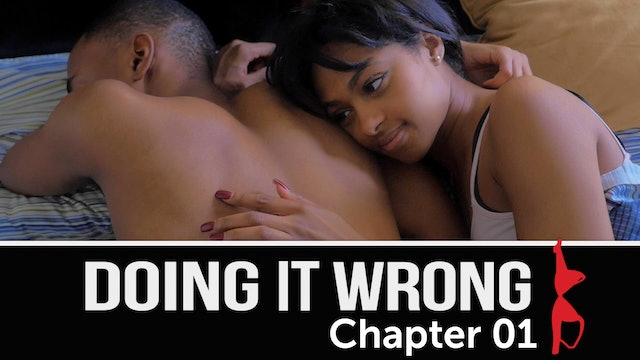 Doing It Wrong | Chapter 1 [New Series]