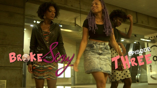 03 | BROKE & SEXY| Broke & Boujee