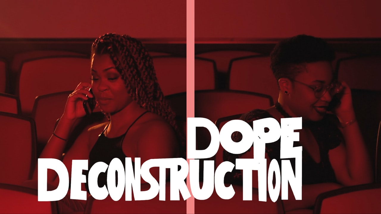 Dope Deconstruction