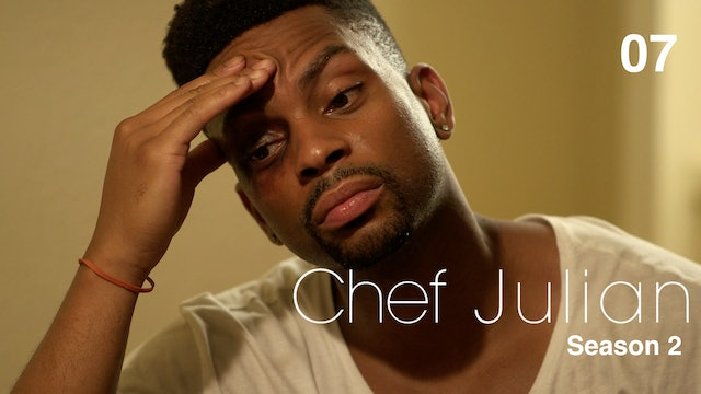 CHEF JULIAN | Episode 7 of 10 | S2