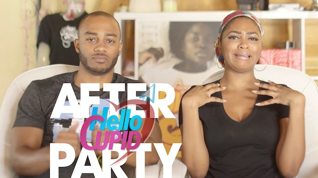 THE AFTER PARTY | HELLO CUPID REBOOT 308