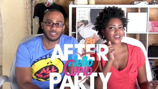 THE AFTER PARTY | HELLO CUPID REBOOT 307
