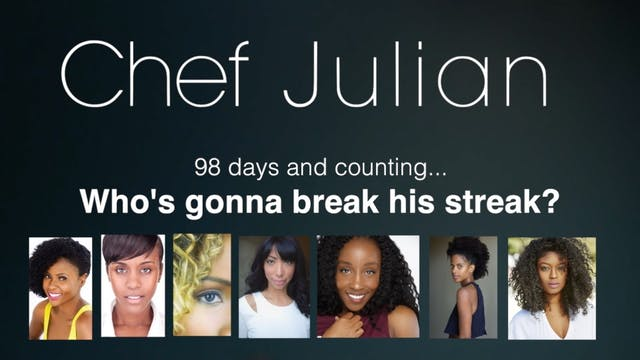 CHEF JULIAN | 98 Days Sexless