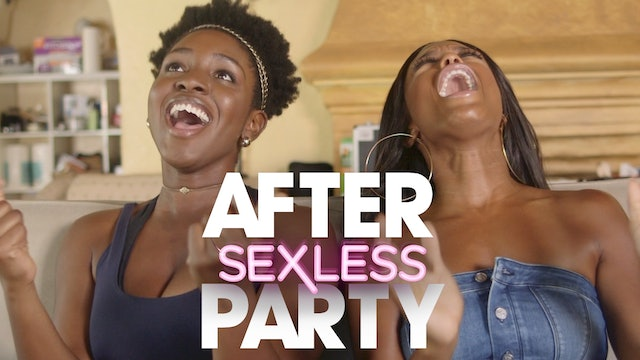 THE AFTER PARTY | SEXLESS 312