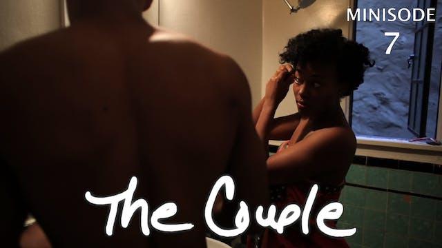 The Couple | One Bathroom | Minisode 7