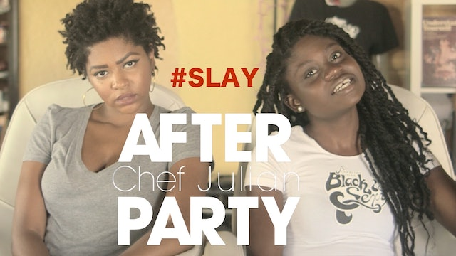 THE AFTER PARTY | CHEF JULIAN 208