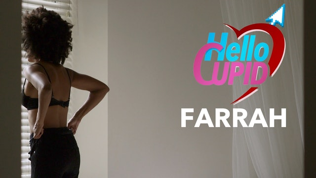 HELLO CUPID: FARRAH | Mini-Movie