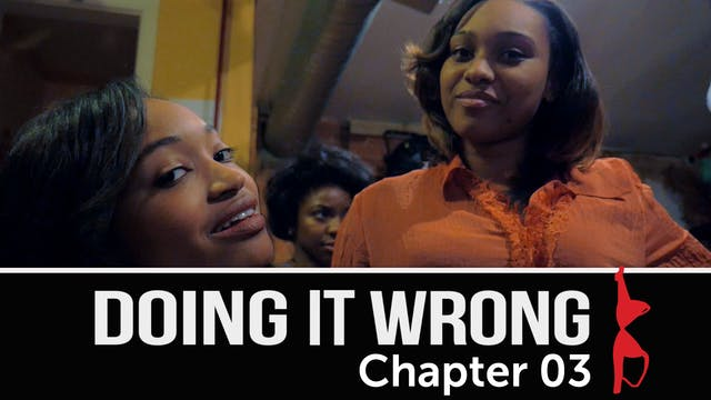Doing It Wrong | Chapter 3