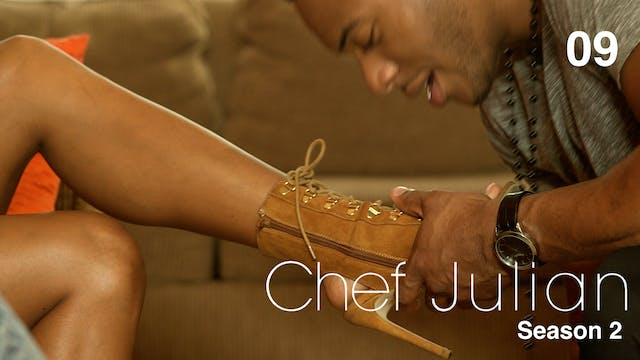 CHEF JULIAN | Episode 9 of 10 | S2