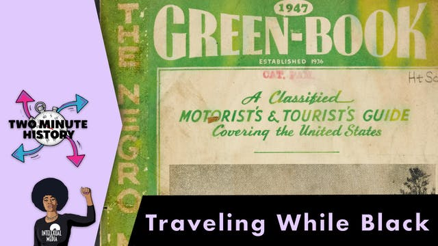 TWO MINUTE HISTORY | TRAVELING WHILE ...