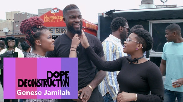 01 | Dope Deconstruction | Genese Jamilah