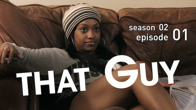That Guy | Season 2