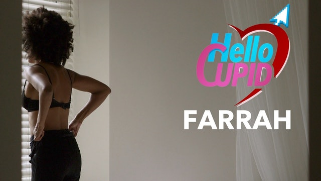 HELLO CUPID: FARRAH   Mini-Movie
