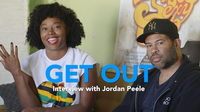 GET OUT | A BLACK&SEXY Sit Down w/Jordan Peele