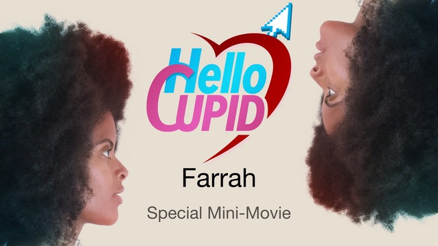 HELLO CUPID: FARRAH | Mini-Movie [Teaser]  | Premieres 2/11