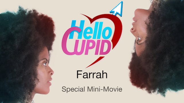 HELLO CUPID: FARRAH | Mini-Movie [Teaser]  | Premieres 2/11