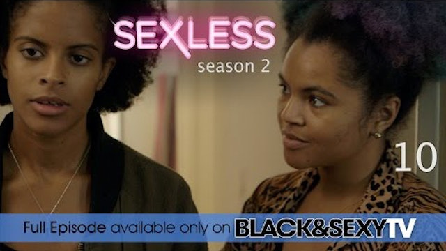 SEXLESS | Sneak Attack | 10