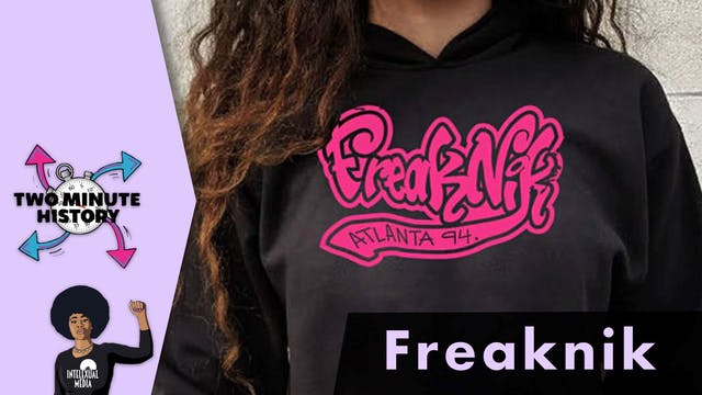 TWO MINUTE HISTORY | FREAKNIK
