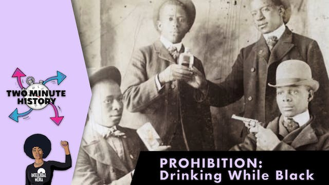 TWO MINUTE HISTORY | PROHIBITION