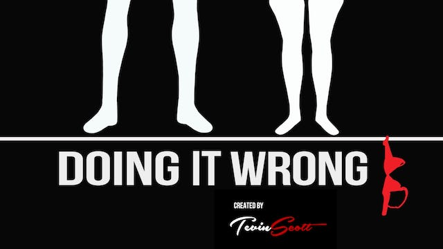 "Introducing ""Doing It Wrong"" a series by Tevin Scott"