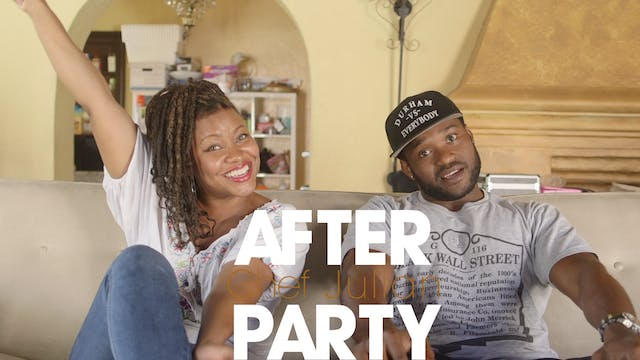 THE AFTER PARTY | CHEF JULIAN 306