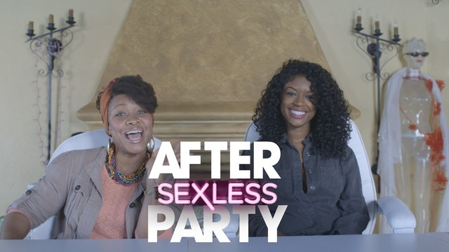 "THE AFTER PARTY | SEXLESS [EP 210  ""Sneak Attack ""]"