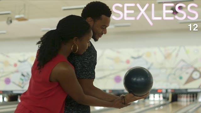 SEXLESS | SEASON 3 FINALE