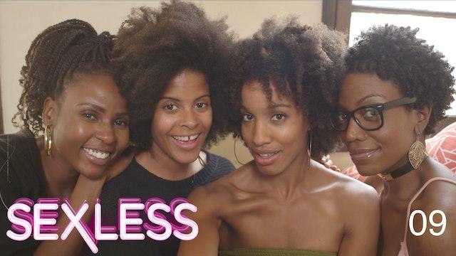 SEXLESS | Secrets & Mimosas | 309