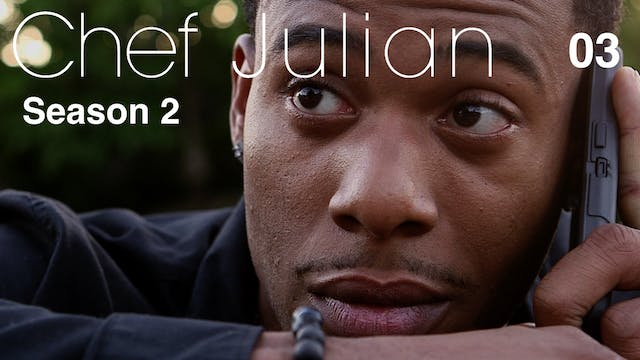 CHEF JULIAN | Episode 3 of 10 | S2