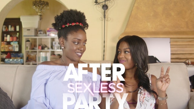 THE AFTER PARTY | SEXLESS 309
