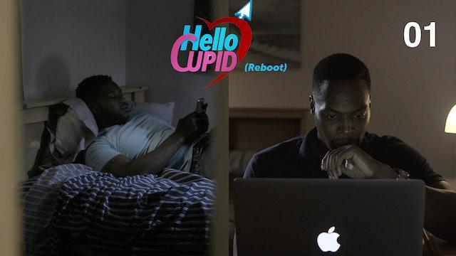 Hello Cupid | Reboot